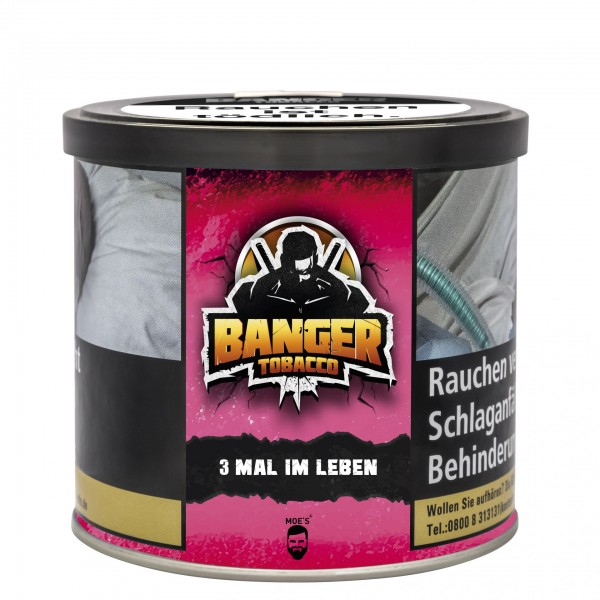 Banger Tobacco - 3 MAL IM LEBEN - 200g
